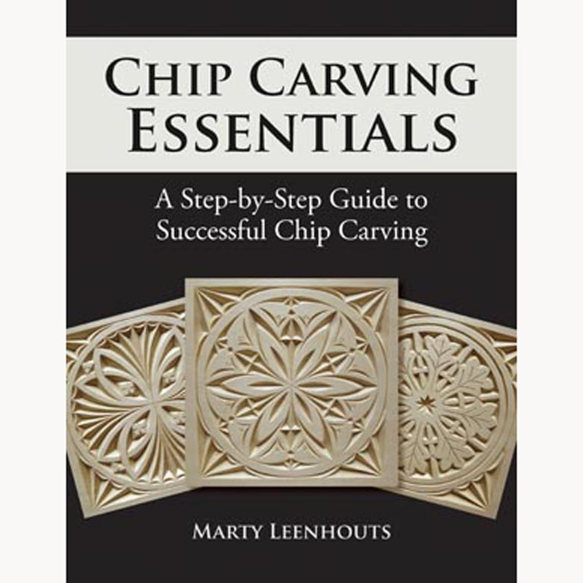 February 11, 2021 – Chip Carving Essentials by Marty Leenhouts